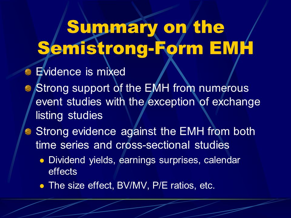 Summary on the Semistrong-Form EMH