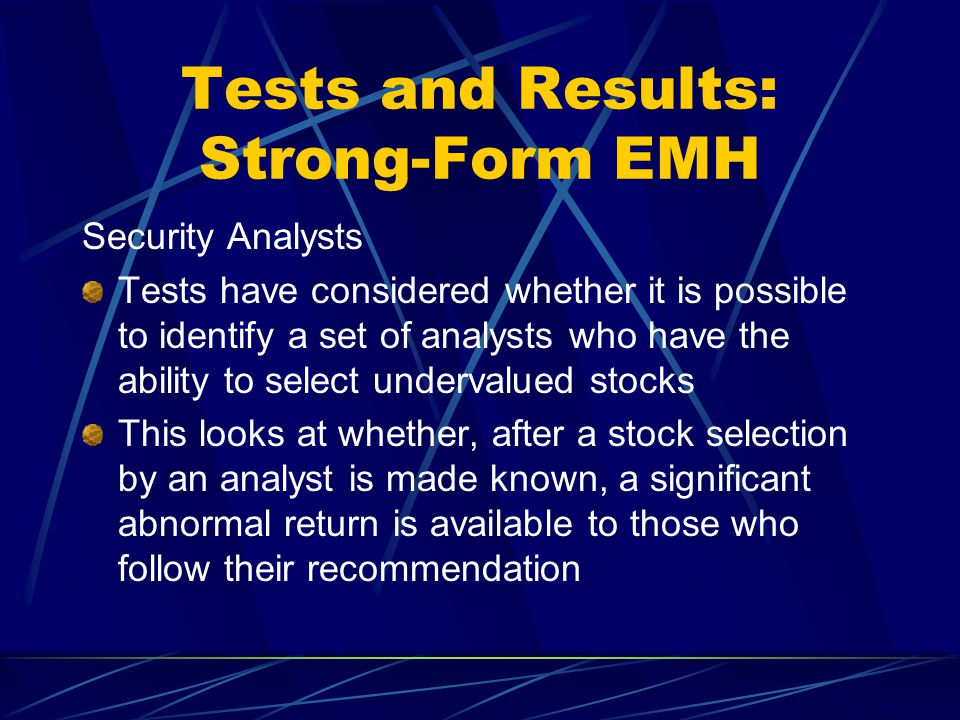 Tests and Results: Strong-Form EMH