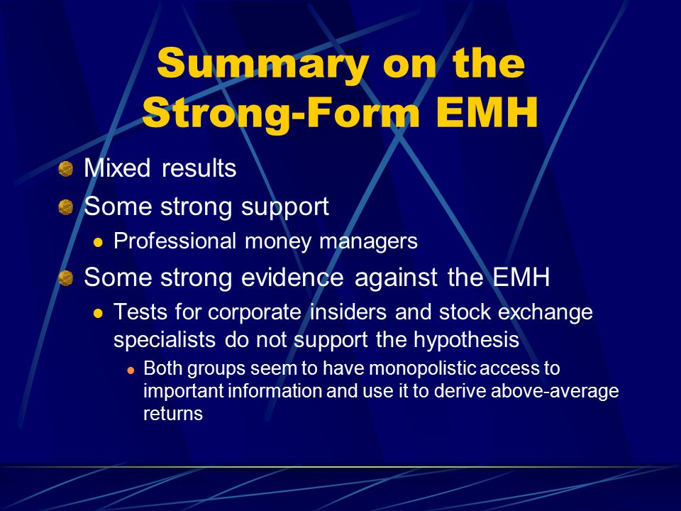 Summary on the Strong-Form EMH