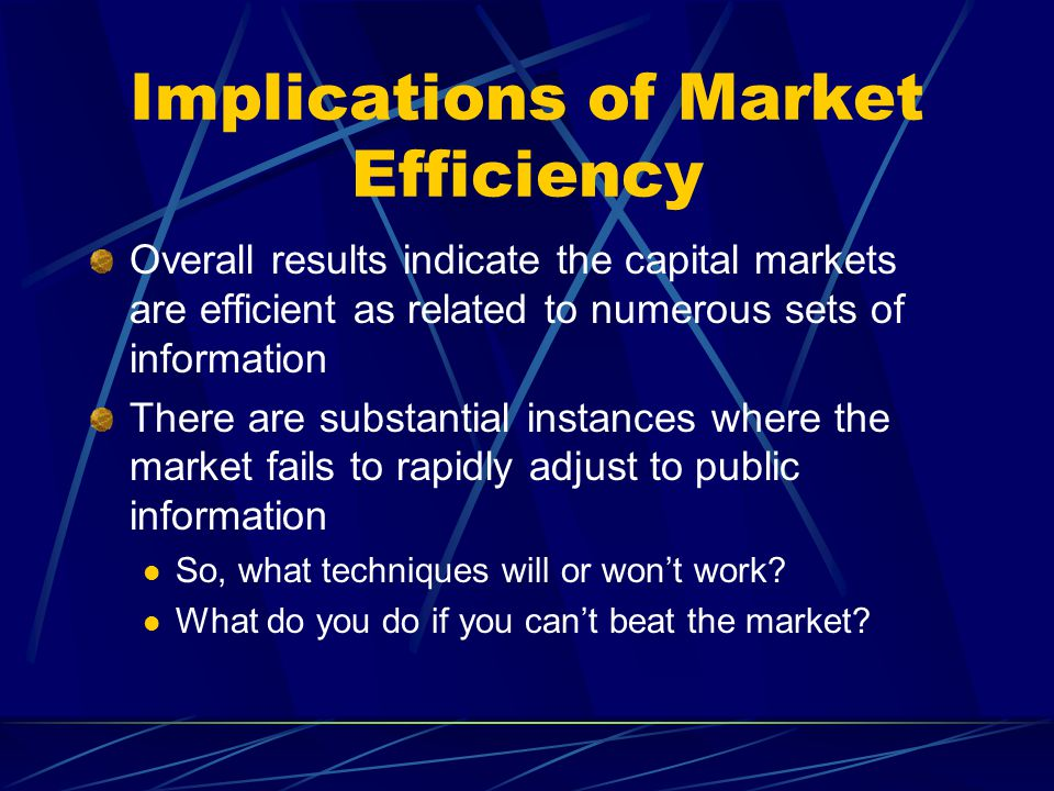 Implications of Market Efficiency