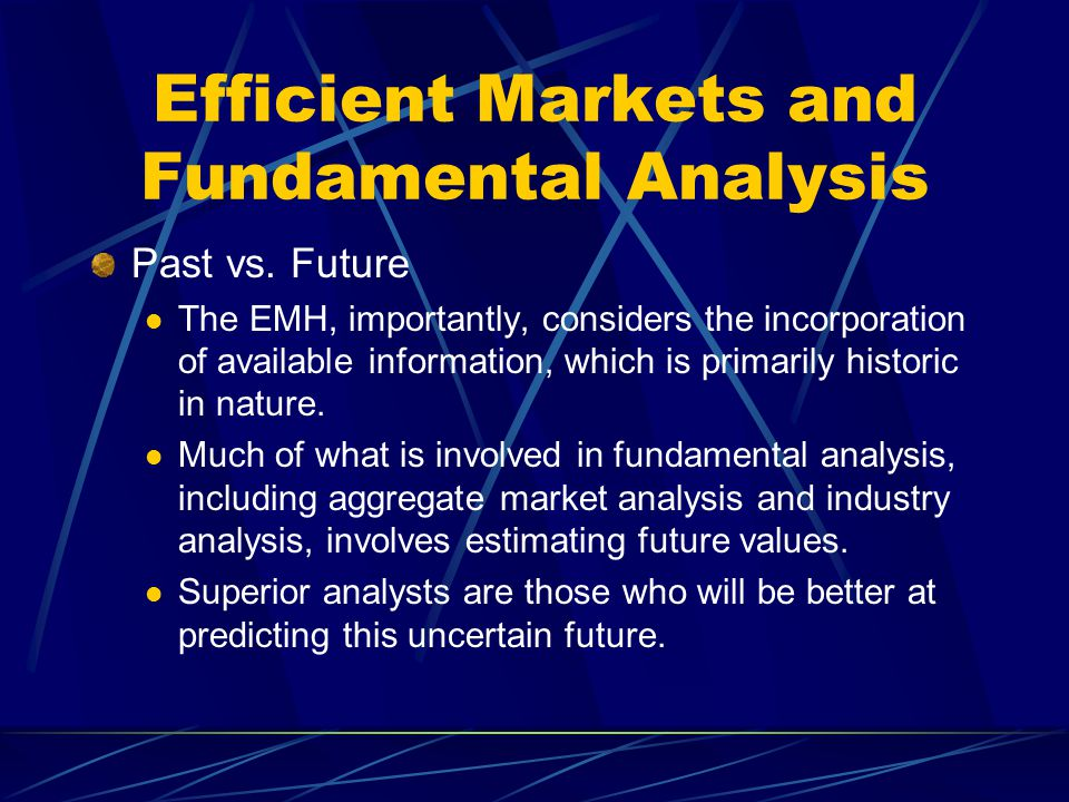 Efficient Markets and Fundamental Analysis