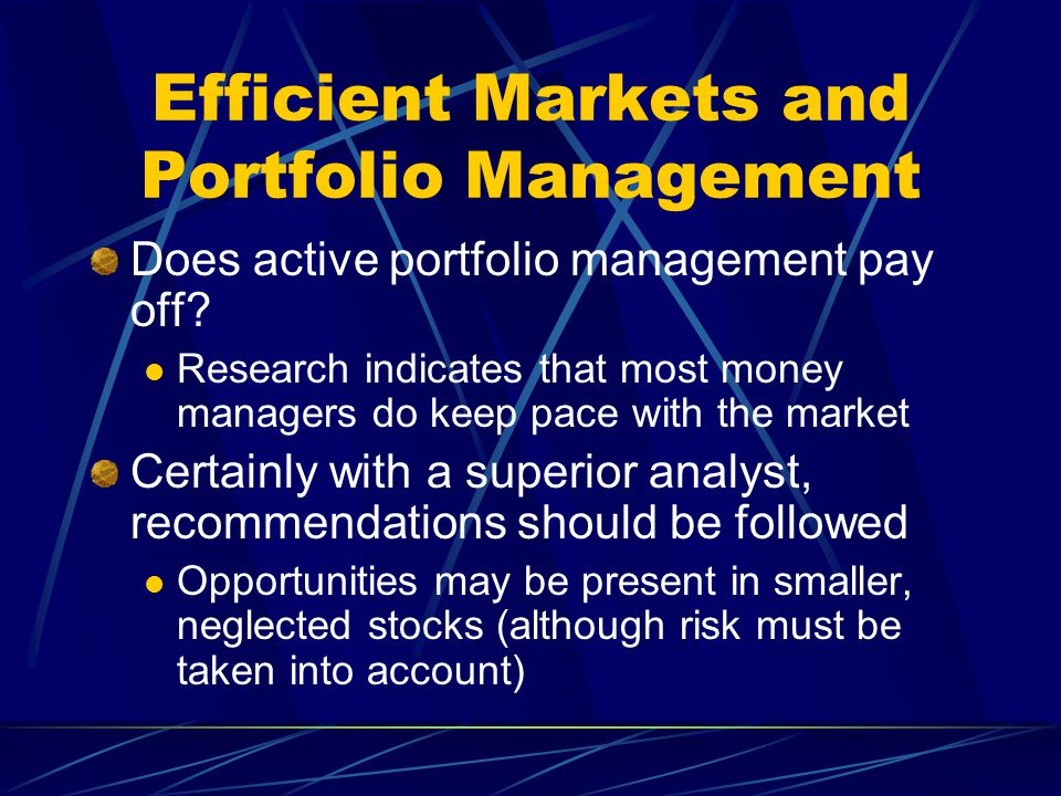 Efficient Markets and Portfolio Management