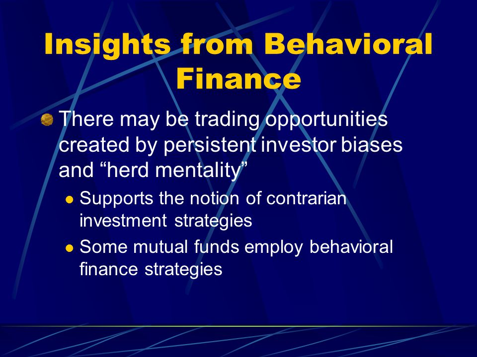 Insights from Behavioral Finance