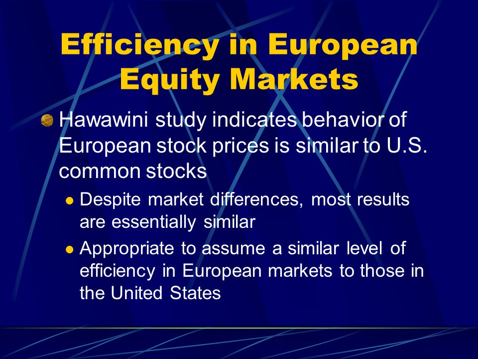 Efficiency in European Equity Markets