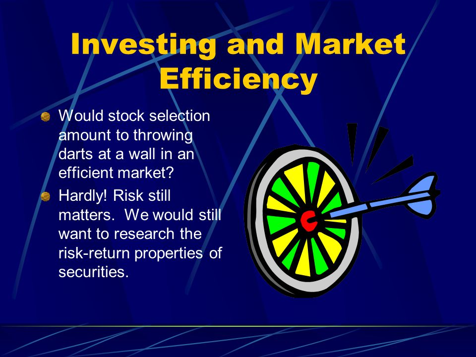 Investing and Market Efficiency