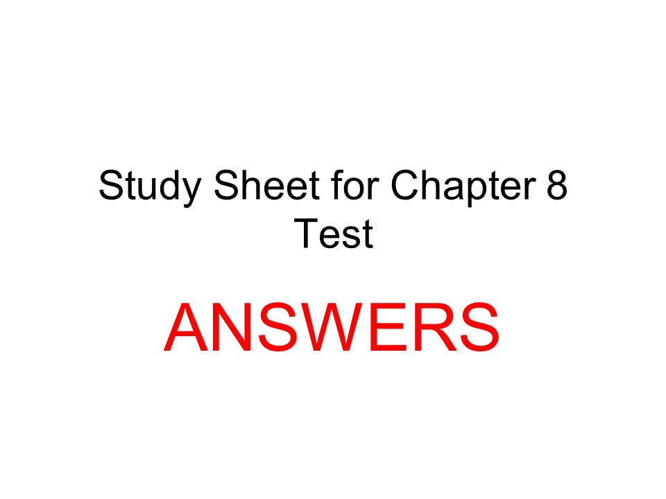 Study Sheet for Chapter 8 Test
