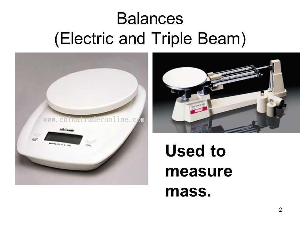 Balances (Electric and Triple Beam)
