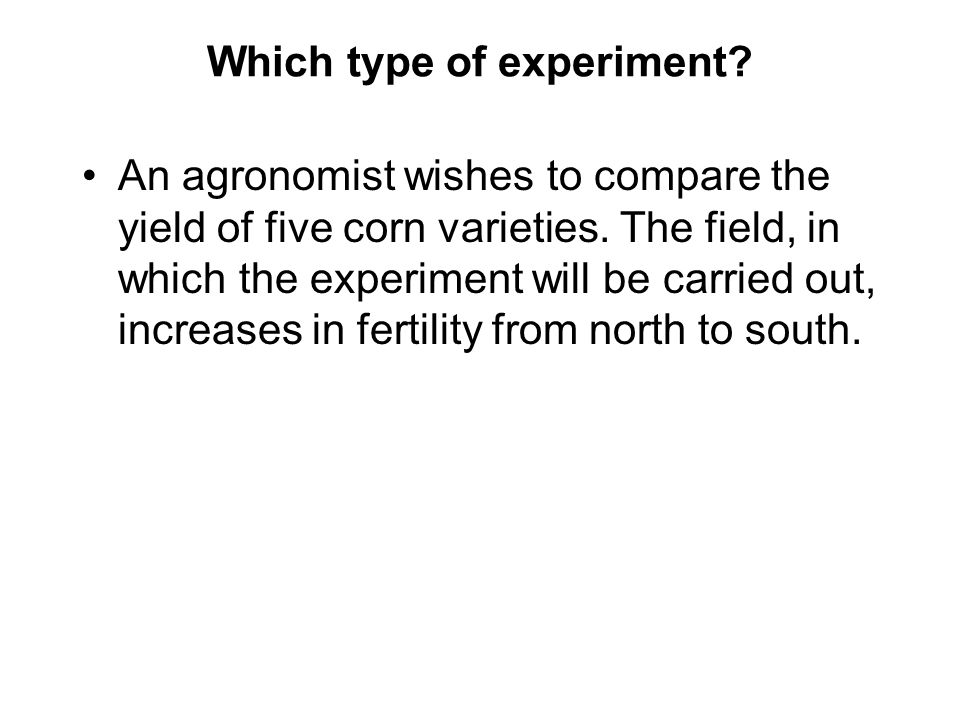 Which type of experiment