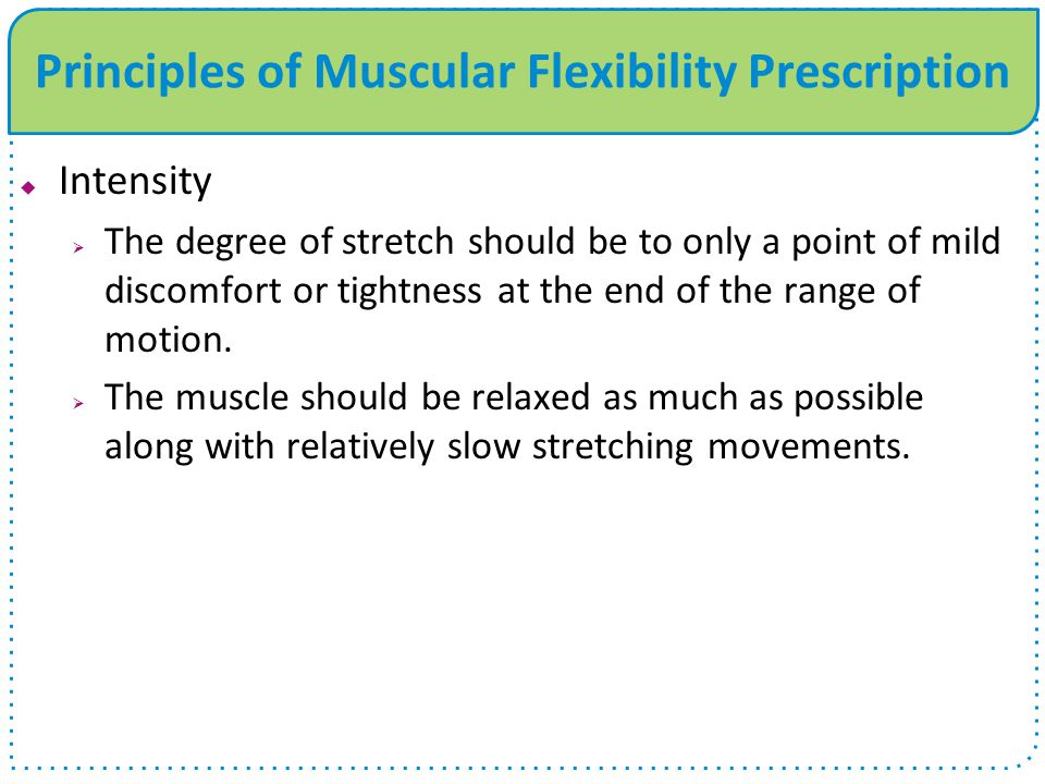 Principles of Muscular Flexibility Prescription