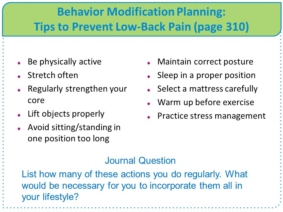 Behavior Modification Planning: Tips to Prevent Low-Back Pain (page 310)