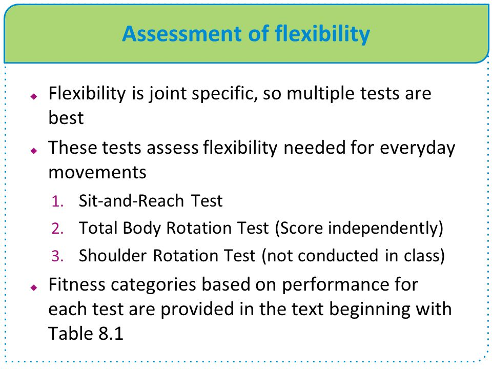 Assessment of flexibility