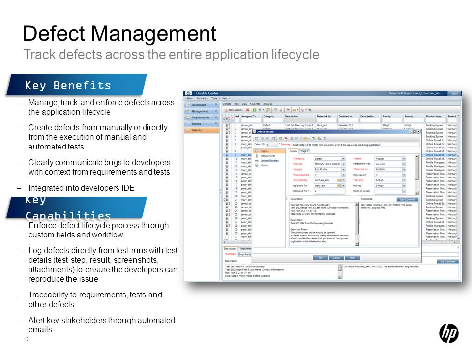 Defect Management Track defects across the entire application lifecycle. Key Benefits.