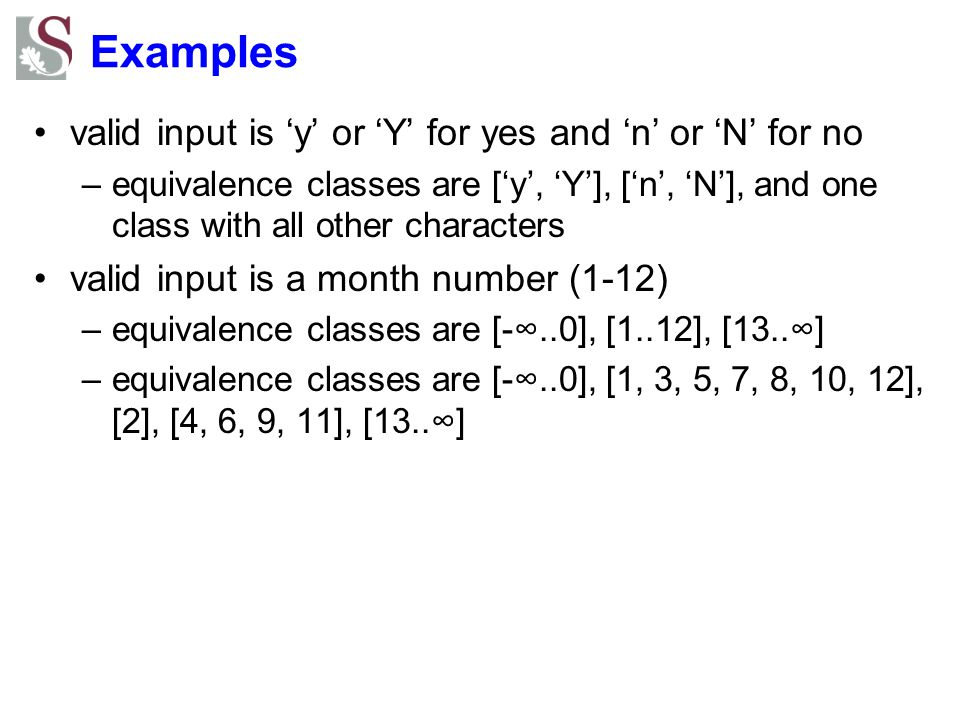 Examples valid input is 'y' or 'Y' for yes and 'n' or 'N' for no