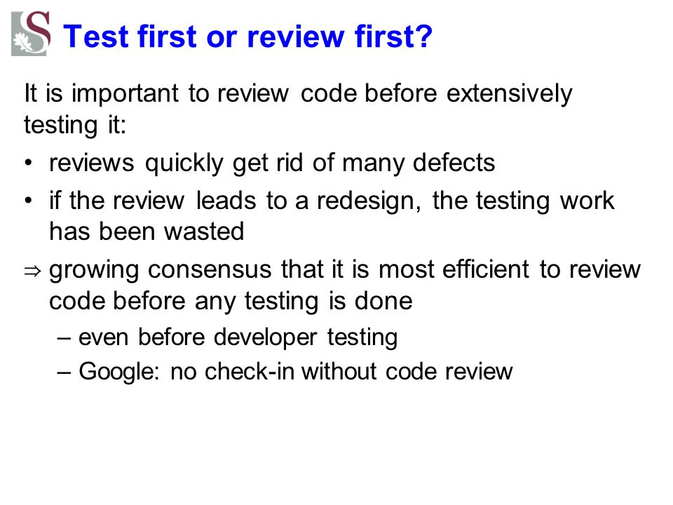 Test first or review first