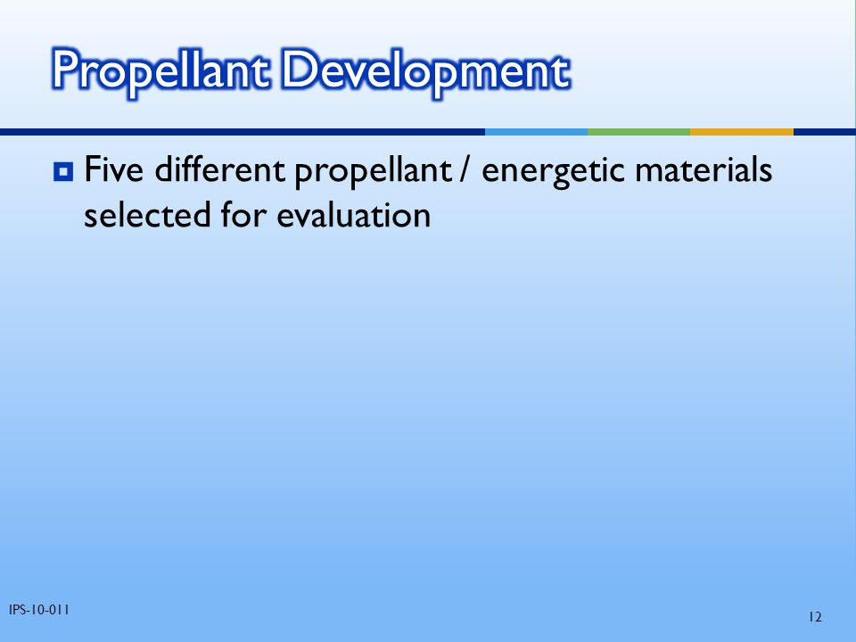 Propellant Development