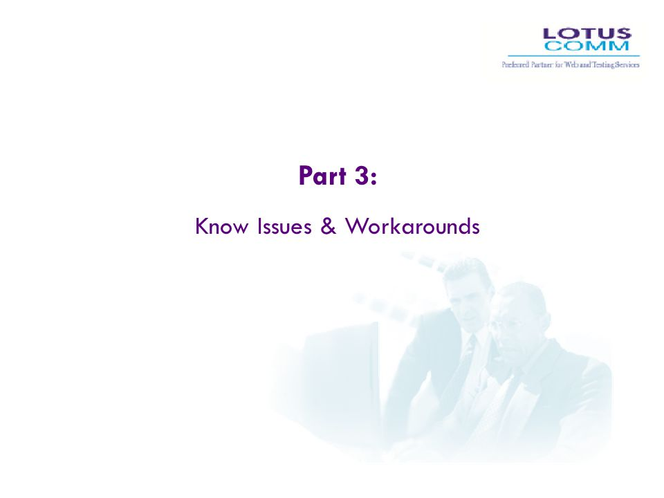 Know Issues & Workarounds