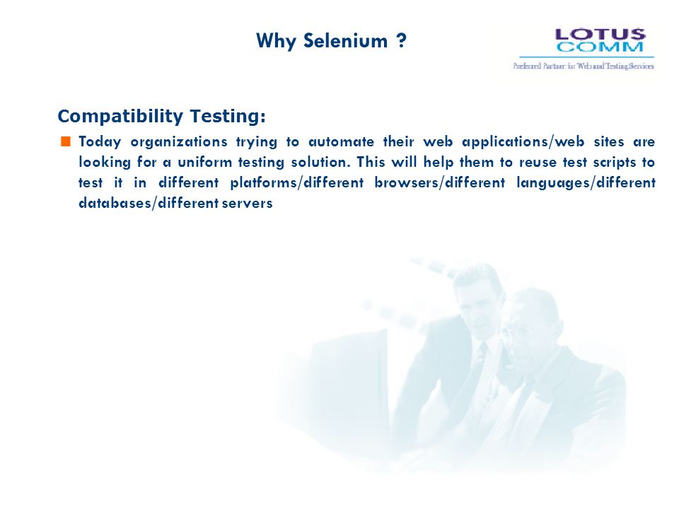 Why Selenium Compatibility Testing: