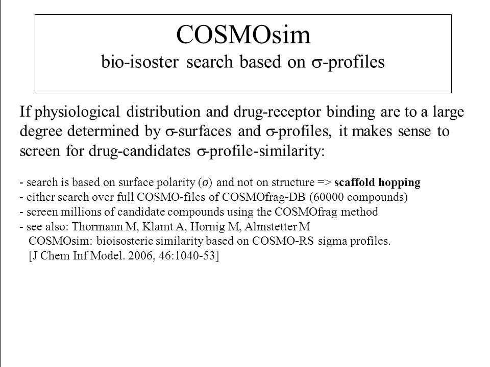 COSMOsim bio-isoster search based on s-profiles