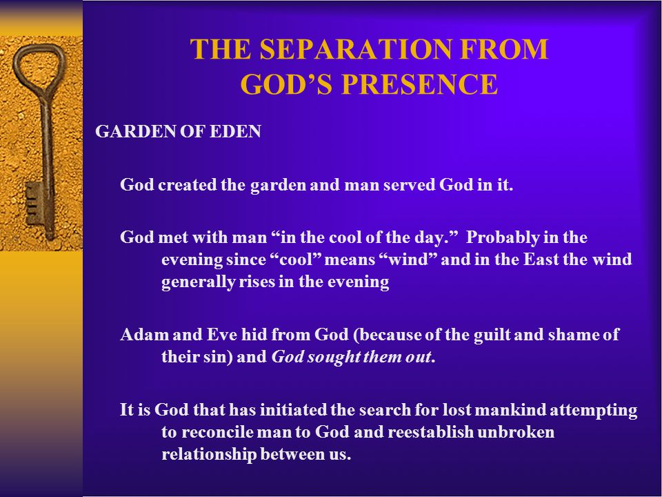 THE SEPARATION FROM GOD'S PRESENCE