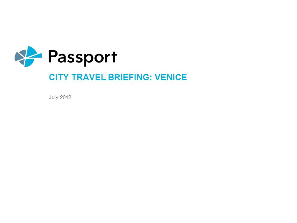City Travel Briefing: Venice