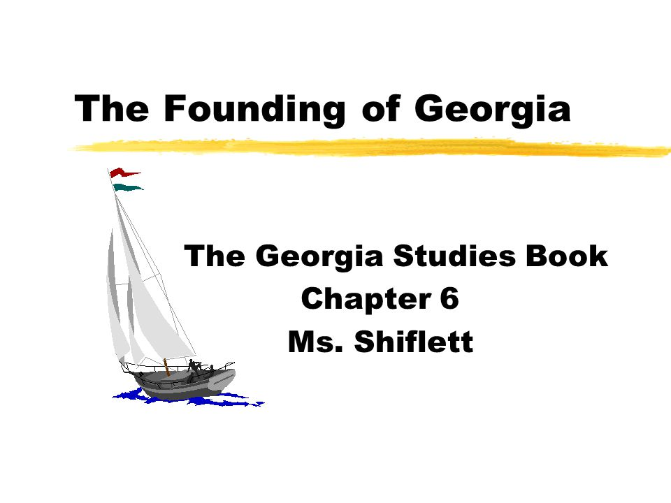 The Founding of Georgia