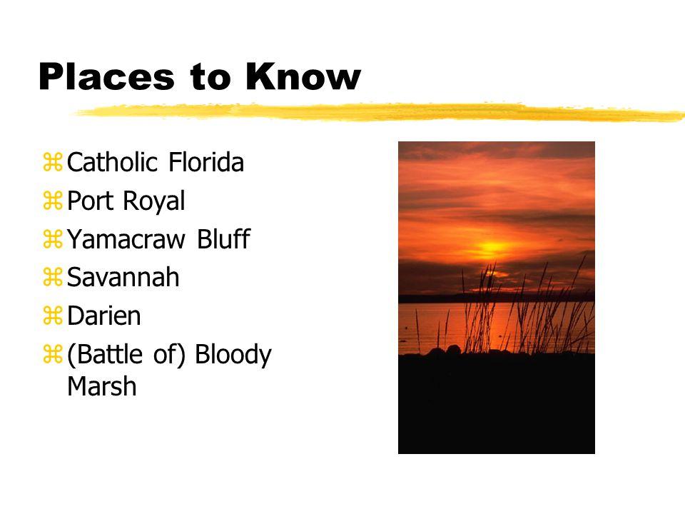 Places to Know Catholic Florida Port Royal Yamacraw Bluff Savannah