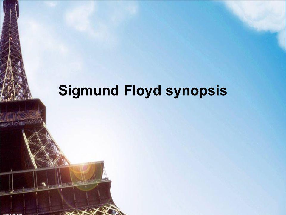 Sigmund Floyd synopsis