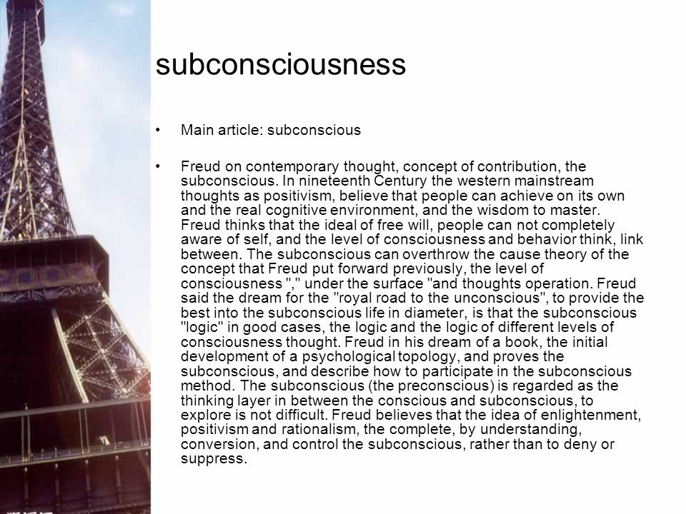 subconsciousness Main article: subconscious