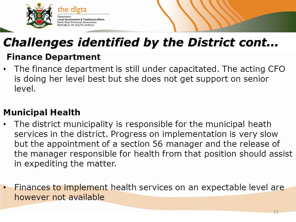 Challenges identified by the District cont...