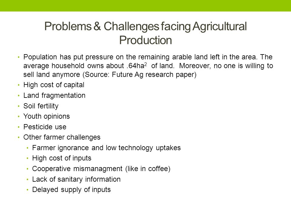 Problems & Challenges facing Agricultural Production