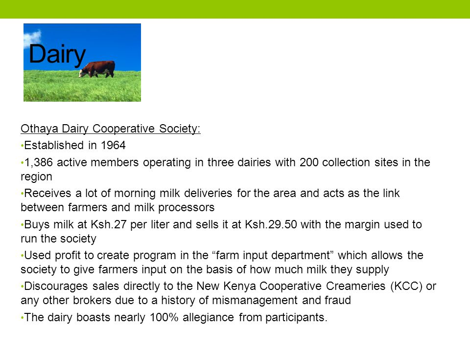 Dairy Othaya Dairy Cooperative Society: Established in 1964