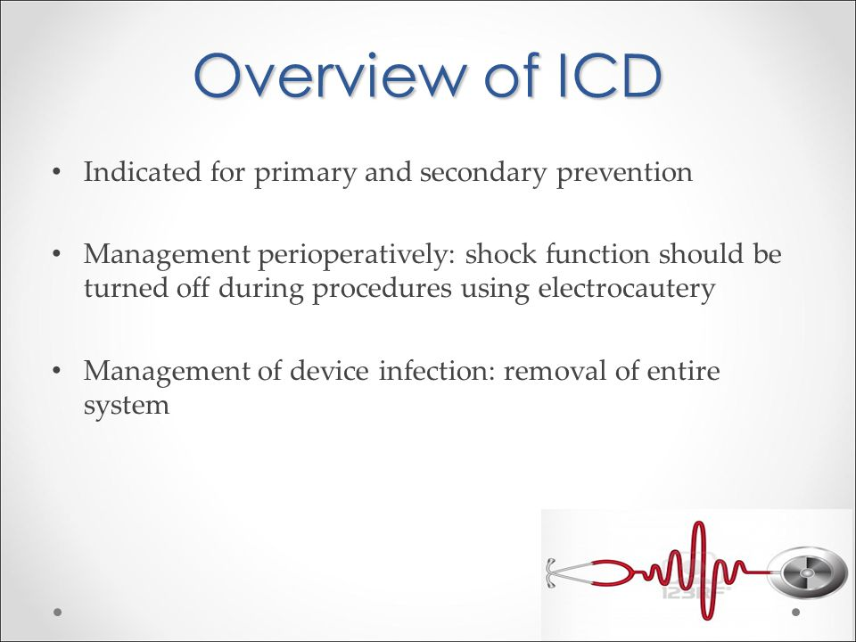 Overview of ICD Indicated for primary and secondary prevention