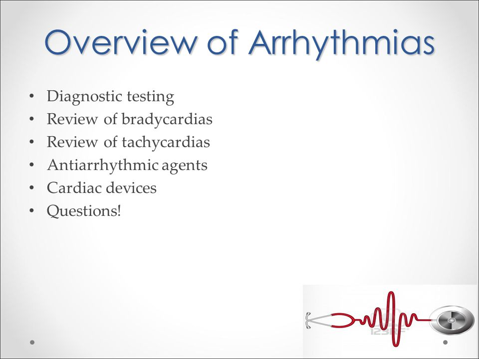 Overview of Arrhythmias