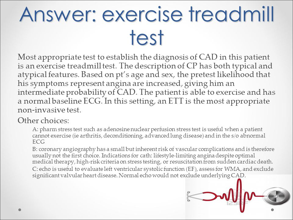 Answer: exercise treadmill test