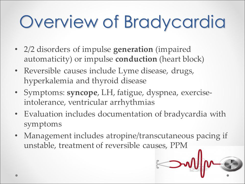 Overview of Bradycardia