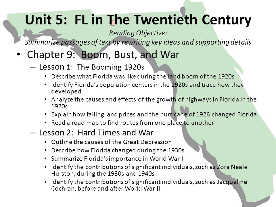 Unit 5: FL in The Twentieth Century Reading Objective: Summarize passages of text by rewriting key ideas and supporting details