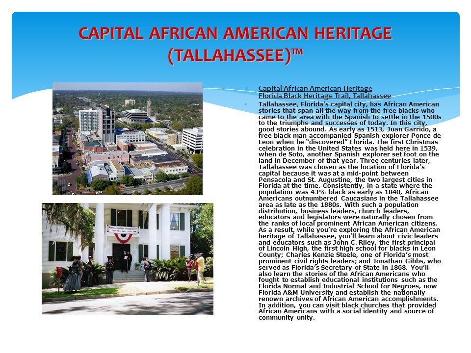 CAPITAL AFRICAN AMERICAN HERITAGE (TALLAHASSEE)™