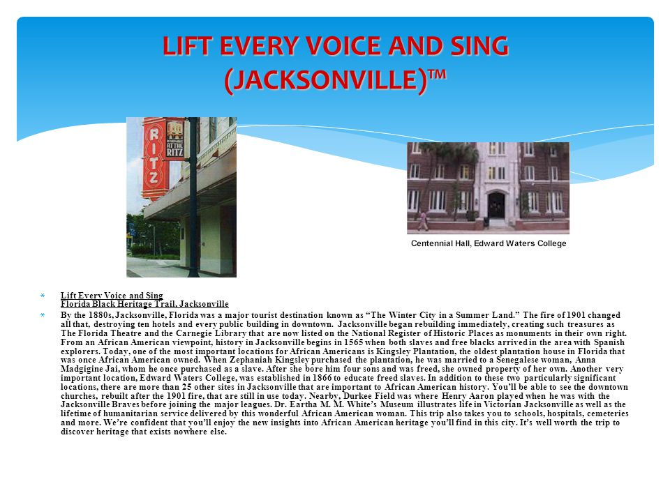 LIFT EVERY VOICE AND SING (JACKSONVILLE)™