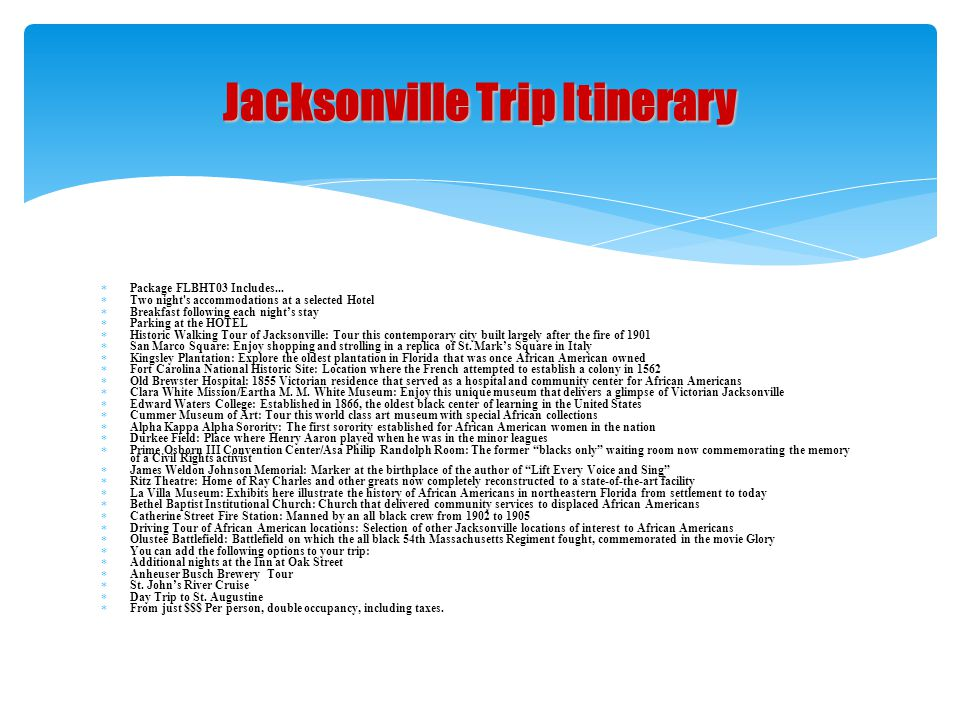 Jacksonville Trip Itinerary