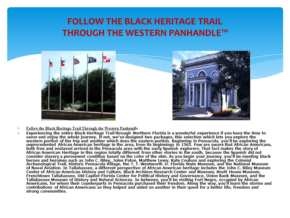 FOLLOW THE BLACK HERITAGE TRAIL THROUGH THE WESTERN PANHANDLE™
