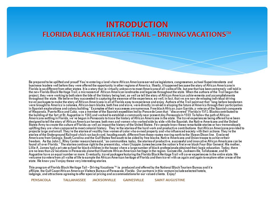INTRODUCTION FLORIDA BLACK HERITAGE TRAIL – DRIVING VACATIONS™