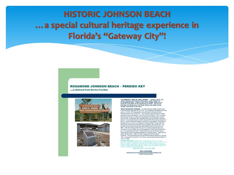 HISTORIC JOHNSON BEACH …a special cultural heritage experience in Florida's Gateway City !