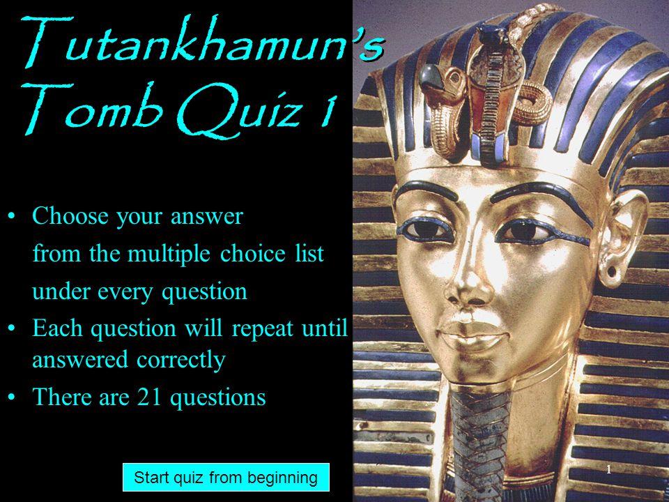 Tutankhamun's Tomb Quiz 1