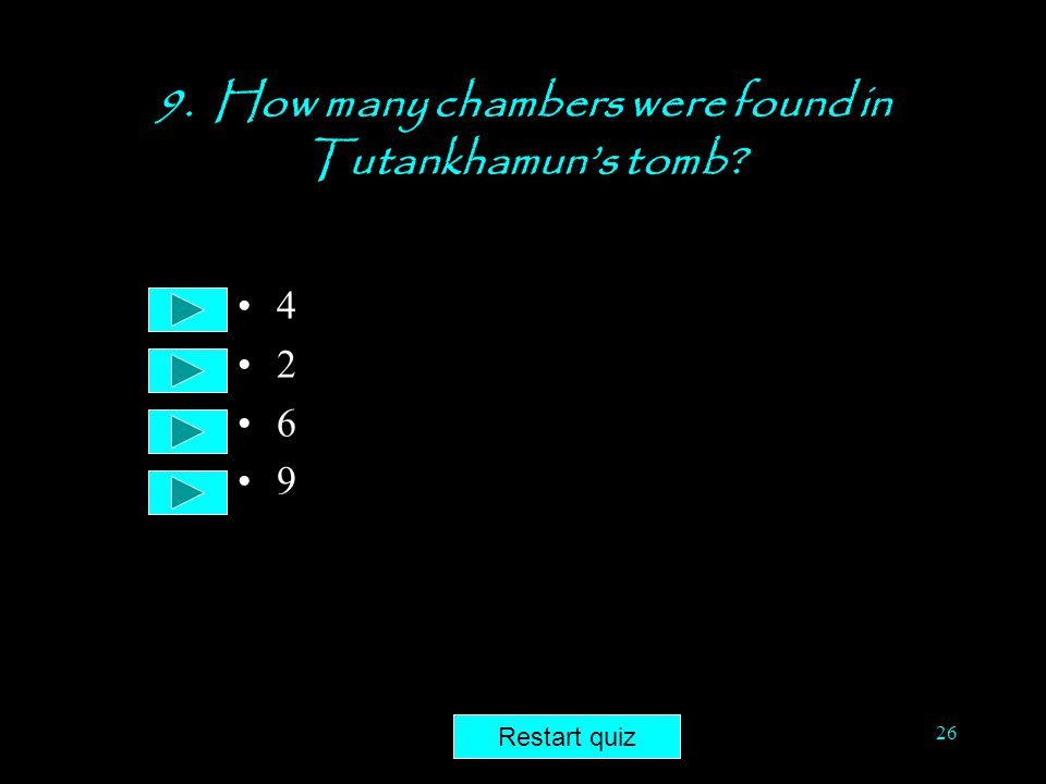 9. How many chambers were found in Tutankhamun's tomb