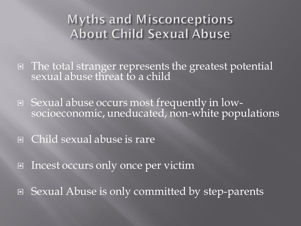 Myths and Misconceptions About Child Sexual Abuse