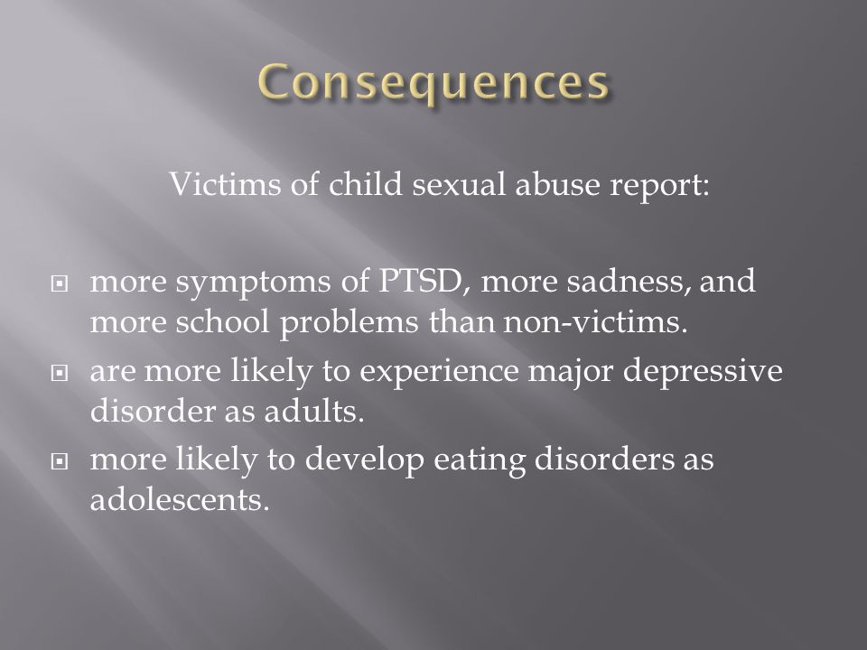 Victims of child sexual abuse report: