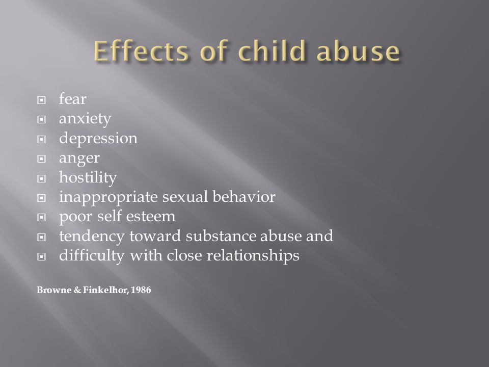 Effects of child abuse fear anxiety depression anger hostility