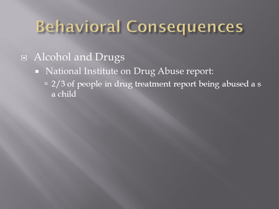 Behavioral Consequences