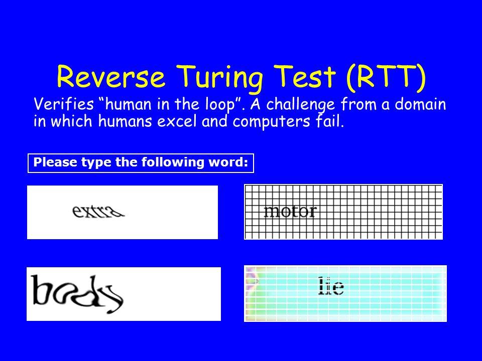 Reverse Turing Test (RTT)