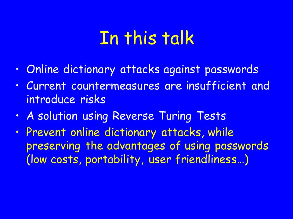 In this talk Online dictionary attacks against passwords